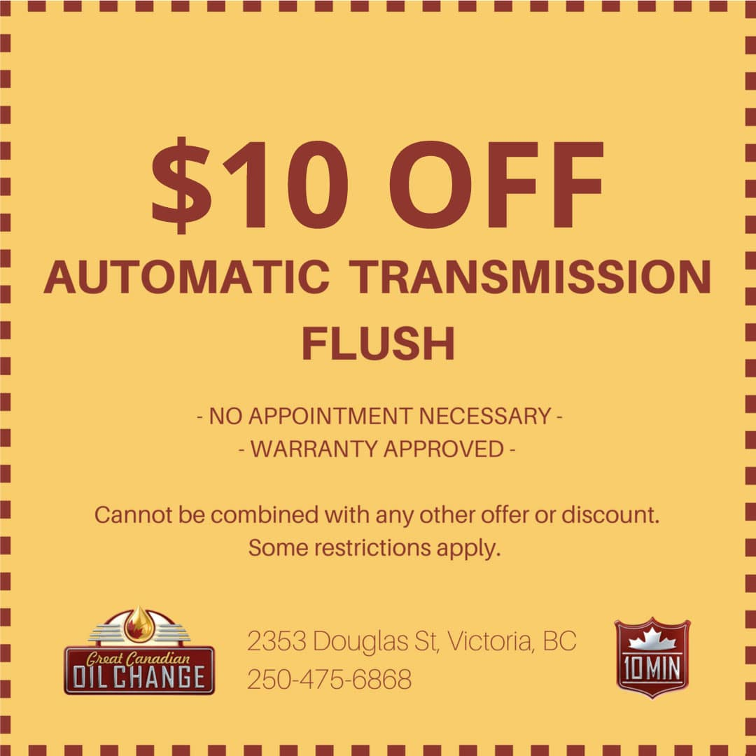 $10 off automatic transmission flush in Victoria